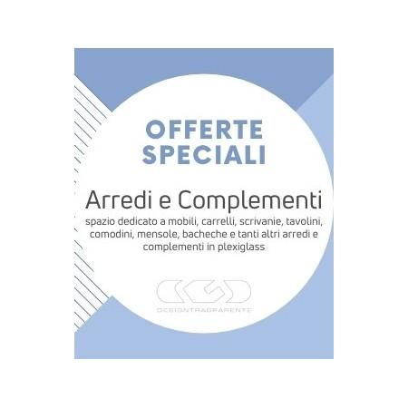 offerte speciali e sconti per arredamento e complementi in plexiglass